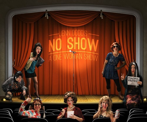 NO SHOW: A ONE WOMAN SHOW