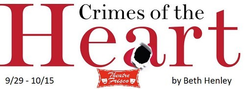 CRIMES OF THE HEART