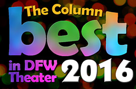 The Column Best in DFW Theater 2016