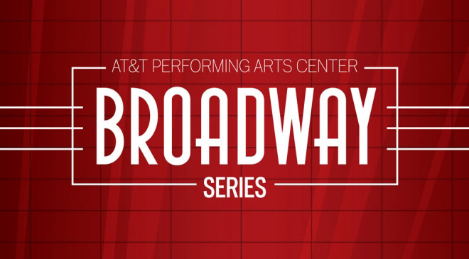 AT&T Performing Arts Cente Broadway Series